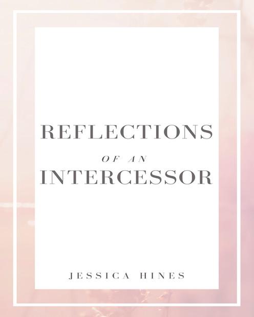 Reflections Of An Intercessor