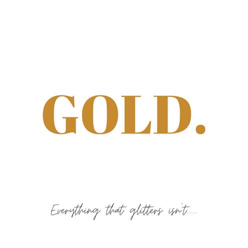 Gold.