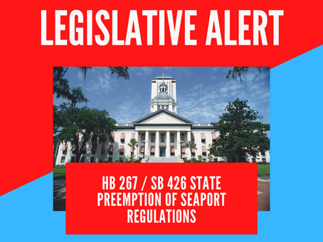 ACTION ALERT: OPPOSE HB 267 / SB 426 State Preemption of Seaport Regulations