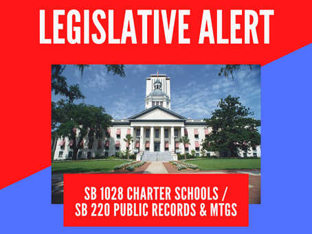 Action Alert: OPPOSE SB 1028 Charter Schools / SB 220 Public Records and Public Meetings
