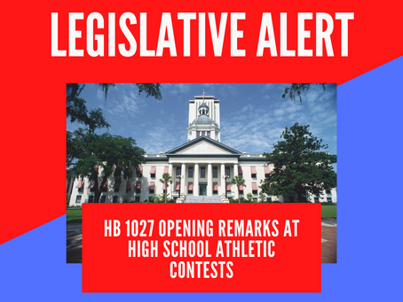 Action Alert: OPPOSE HB 1027 Opening Remarks at High School Athletic Contests