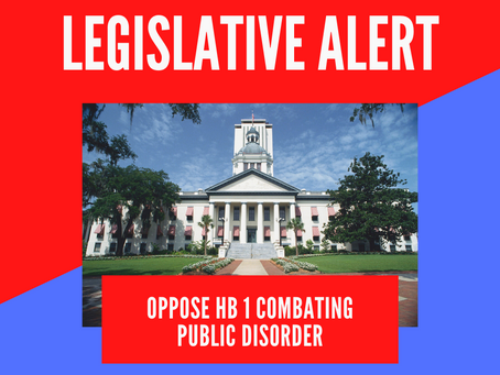 Action Alert: OPPOSE HB 1(anti protest bill) Combating Public Disorder, ACT ASAP
