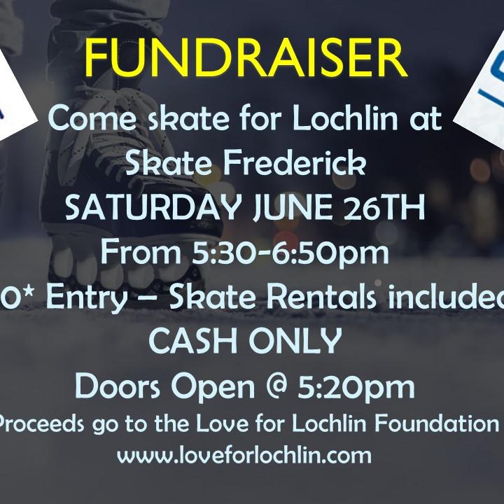 Skate for Lochlin!