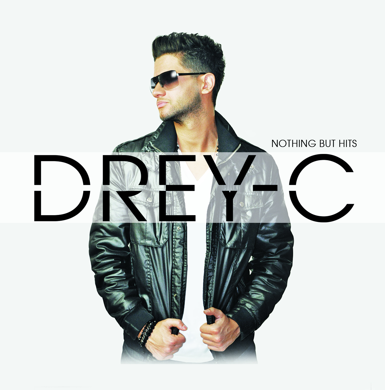 Drey-C Nothing But Hits