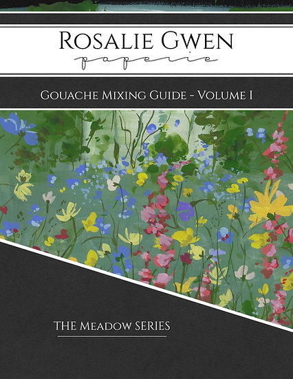 Gouache Mixing Guide - Volume I - The Meadow Series