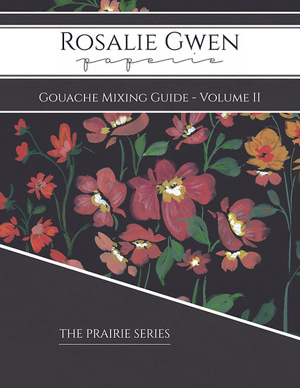 Gouache Mixing Guide - Volume II - The Prairie Series
