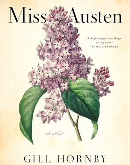 REVIEW: Miss Austen by Gill Hornby
