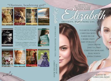 "At last! ""Elizabeth: Obstinate, Headstrong Girl"""