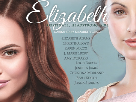 ELIZABETH: Obstinate, Headstrong Girl—Coming soon in audiobook!