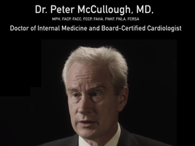 Dr Peter McCullough on Covid.  A must listen!