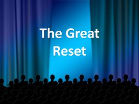 The Great Reset - Act III