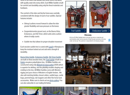 Our newlyupdated website, Eli Miller Saddles for sale online for over 20 years.