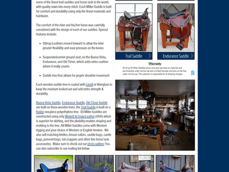 Our newly updated website, Eli Miller Saddles for sale online for over 20 years.