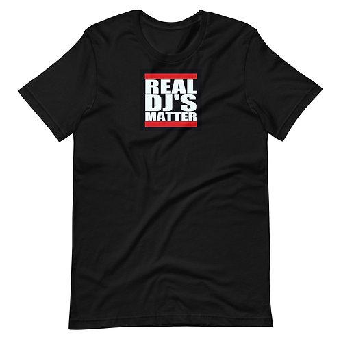 Real DJ's Matter T-Shirt