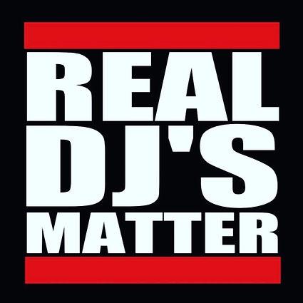 Real DJ's Matter.jpg