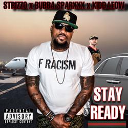 Stay Ready feat. Bubba Sparxxx