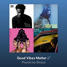 Good Vibes Matter Playlist.JPG