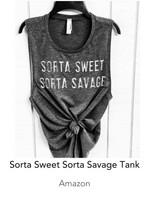Sorta Sweet Sorta Savage Tank Top