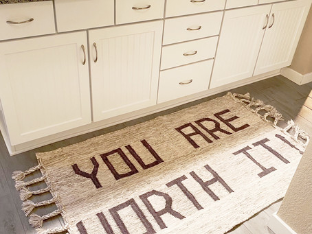 You Are Worth It Rug - A Daily Reminder