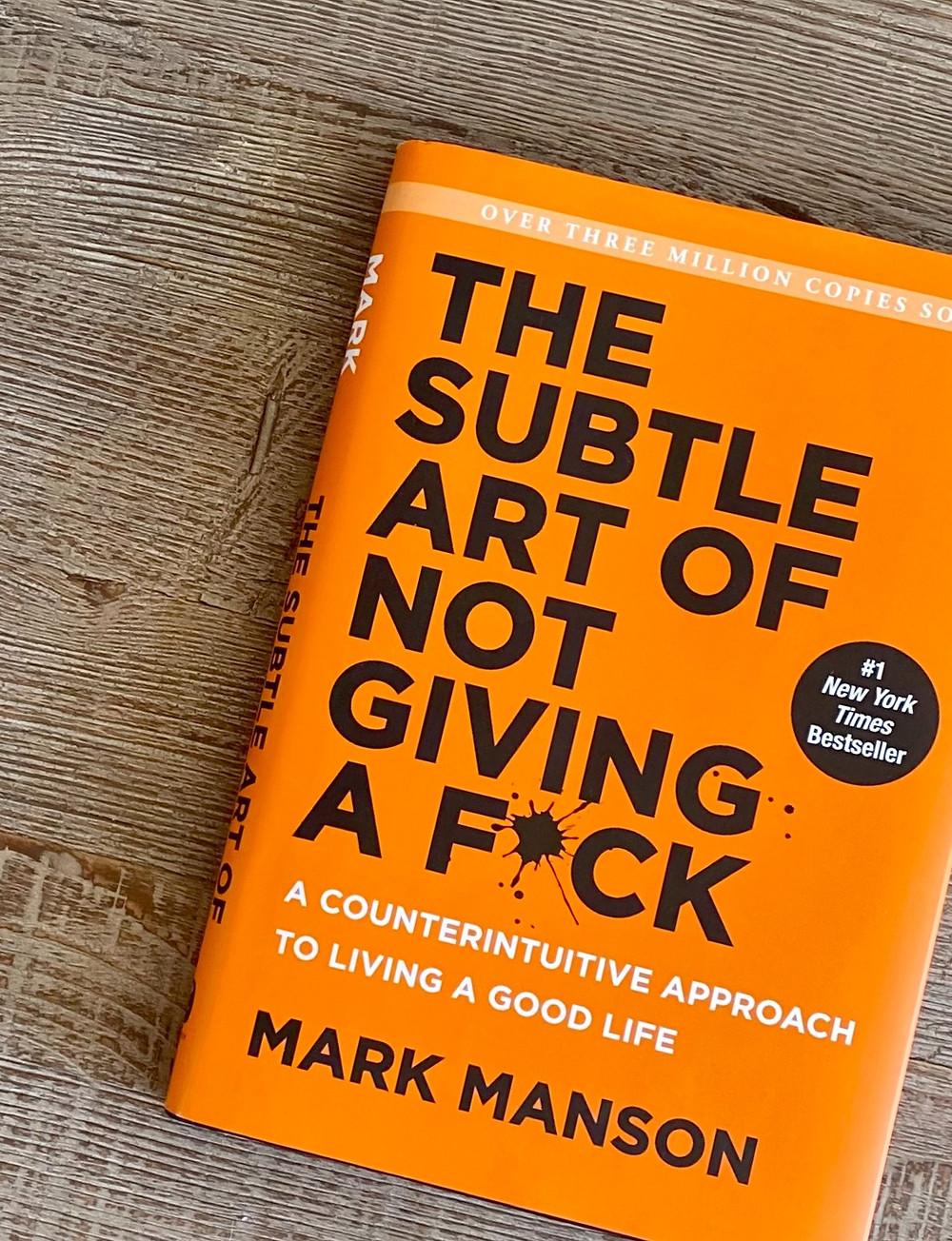The Subtle Art Of Not Giving A Fuck | Mark Manson | Yoga Fashion Self Care Blogger