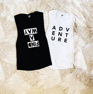 Adventure Tank Top and Find A Way Tank T
