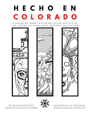 The First Coloring Book Featuring Artists from the Latino Cultural Arts Center's Collection