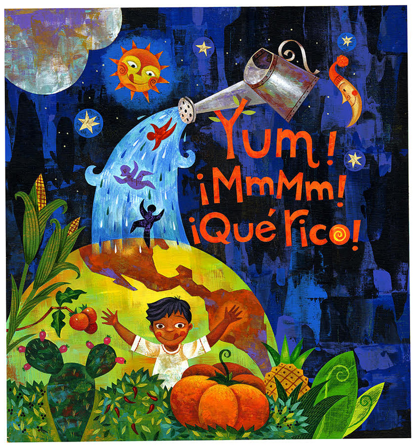 "Rafael Lopez (México). ""Yum! ¡MmMm! ¡Qué Rico!"". Painting (Children's Book Cover)."
