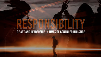 Carne y Arena: Response(Art)ability and Leadership in Continued Times of Injustice