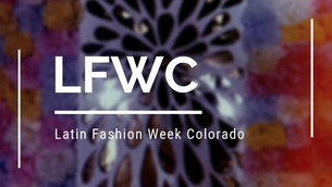 Support these Denver Designers from Latin Fashion Week Colorado