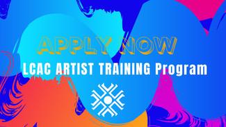 Apply Now: LCAC Artist Training Program