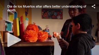 KDVR: Dia de los Muertos Altar Offers Understanding of Death to Young Boy