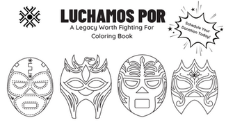 Our Gift to You: Luchamos Por Coloring Book
