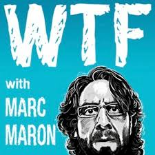 WTF w/Marc Maron