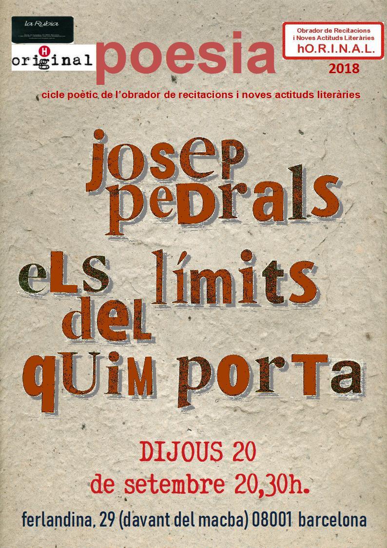 """Tornem amb l'estrena mundial d'Els límits del Quim Porta, el monumental """"assaig novel·lat"""" carregat de poesia d'en Josep Pedrals"""