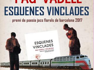 Poesia 14 de març: Pau Vadell presenta Esquenes Vinclades