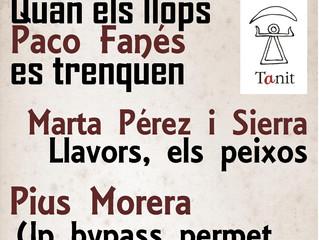Poesia: Paco Fanés, Pius Morera, Marta Pérez Sierra