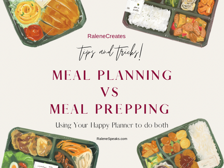 RaleneCreates: Exploring Meal Planning & Meal Prepping