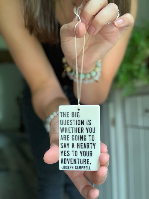 Porcelain Wall Tag - Hearty Yes to Adventure