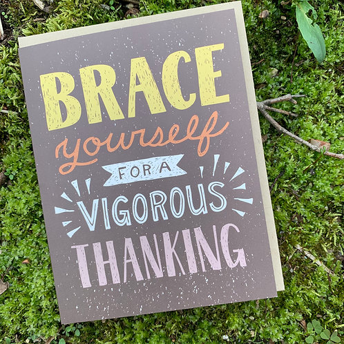 Brace Yourself Thank You Card