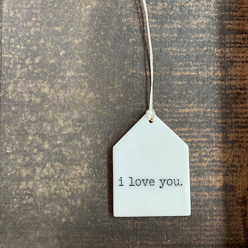 Porcelain Wall Tag - I Love You