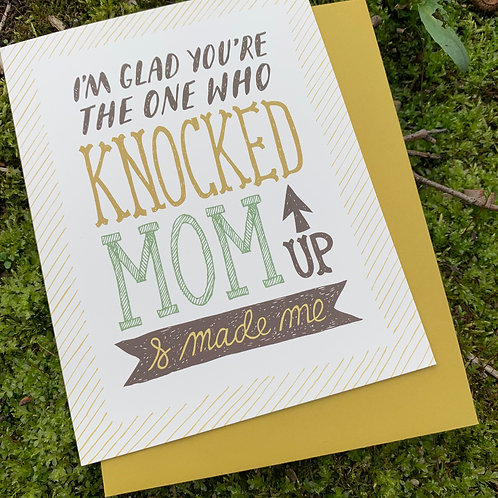 Knocked Up Mom Father's Day Card