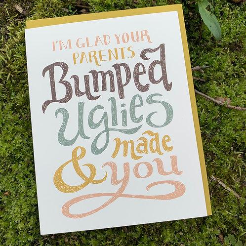Bumped Uglies Birthday Card
