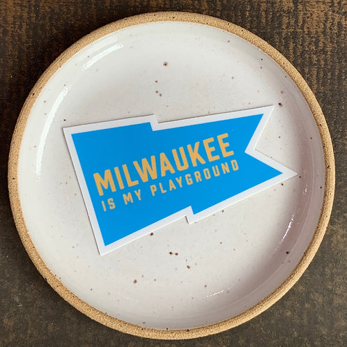 Milwaukee is My Playground Sticker