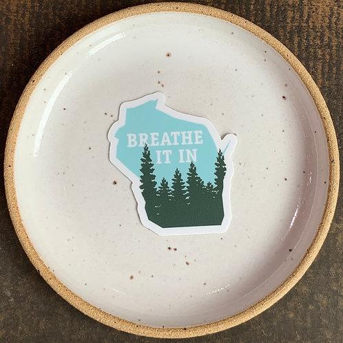 Breathe It In Sticker