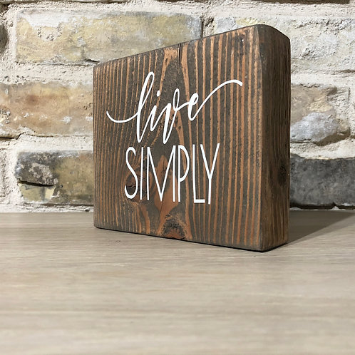 Live Simply - Shelf Sitter