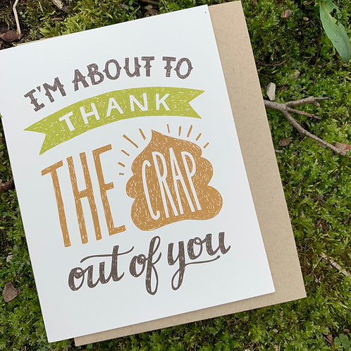 Thank the Crap out of You Thank You Card