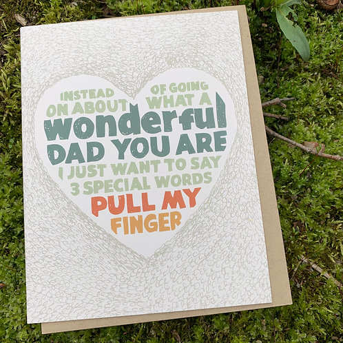 Pull My Finger Father's Day Card