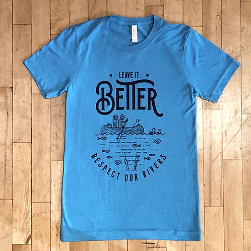 Leave it Better - Respect our Rivers T-Shirt