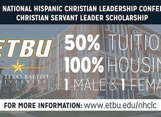 East Texas Baptist University announces new NHCLC Christian Servant Leadership Scholarship