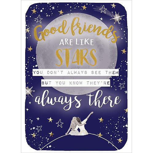 front of dark blue card-stars & moon-text 'Good friends are like stars you don't always see them but you know they're there'